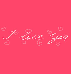 handwritten phrase i love you vector image