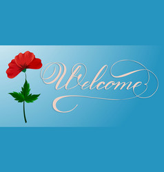 hand drawn lettering welcome elegant modern vector image