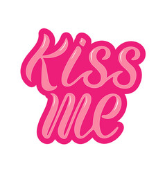 kiss me for logotype flyer banner vector image