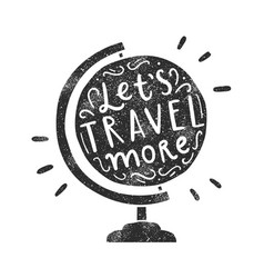 lets travel more vector image