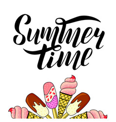 summer time quote lettering with ice cream vector image