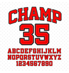tackle twill style champ typeface embroidered vector image