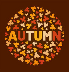 word autumn surrounded by tree leaf vector image