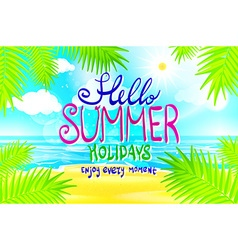 Hello summer Poster on tropical beach background vector image vector image
