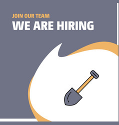 Join our team busienss company spade we are vector
