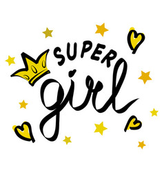poster of super girl text for girls clothes super vector image