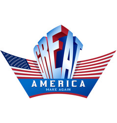 Usa flag make america great again proud vector