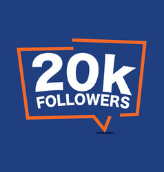 20k followers celebrating in online social media vector