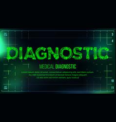 Diagnostic banner medical background vector