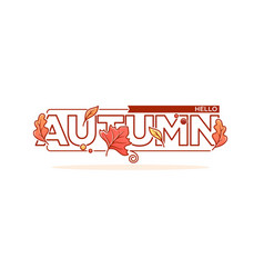 Hello autumn lettering composition in doodle line vector