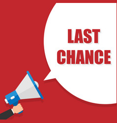 Last chance - advertising sign with megaphone vector
