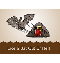 Like a bat out of hell with text idiom vector image