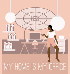 my home is my office hand drawn of vector image
