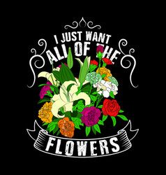 plants quote and slogan good for poster design i vector image