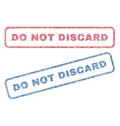 Do not discard textile stamps vector