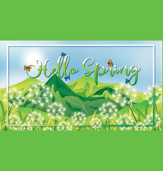 Nature scene background with hello spring sign vector