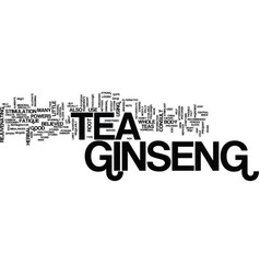 Ginseng tea text background word cloud concept vector