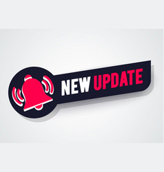 New update label with bell sign vector