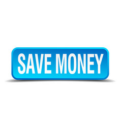 save money blue 3d realistic square isolated vector image