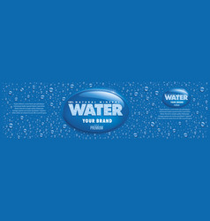 water packaging label with many water drops vector image