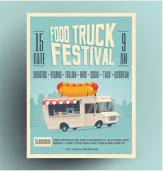 food truck festival poster flyer vector image