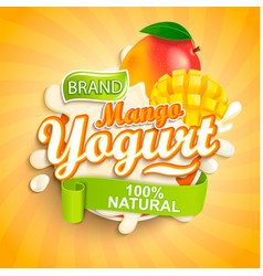 fresh and natural mango yogurt label splash vector image