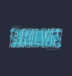 new york brooklyn t-shirt design with brush strok vector image