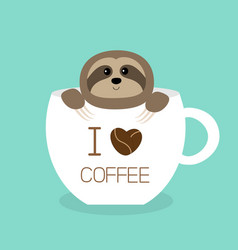 sloth sitting in teacup i love coffee cup face vector image