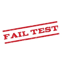 Fail Test Watermark Stamp vector image