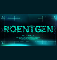 Roentgen banner medical background vector