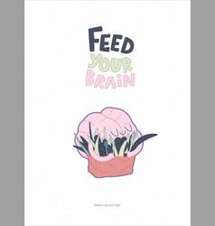 Feed your brain vector