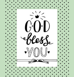 hand lettering god bless you vector image