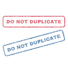 do not duplicate textile stamps vector image vector image