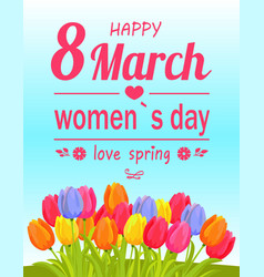 happy 8 march women day spring vector image