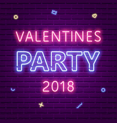 Happy valentines day party 2018 neon glowing text vector