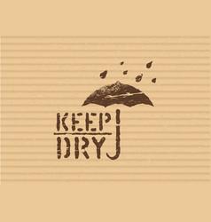 Grunge keep dry sign with umbrella on cardboard vector