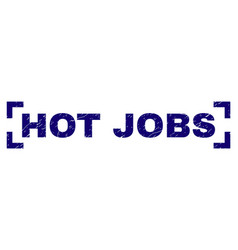 Scratched textured hot jobs stamp seal between vector