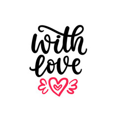 with love hand written lettering valentines day vector image vector image