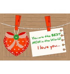 Heart greetin for the Best Mom in the World vector image vector image