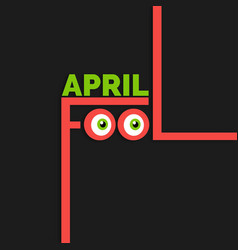 april fools day lettering typography on black vector image