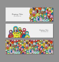 banners set matryoshka russian nesting dolls vector image