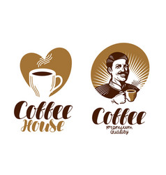 Coffee logo cafe espresso coffeehouse vector