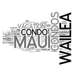 what are wailea maui condos text word cloud vector image