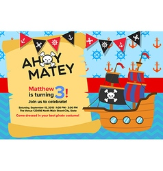 Ahoy Matey Pirate Birthday Invitation Card vector image vector image