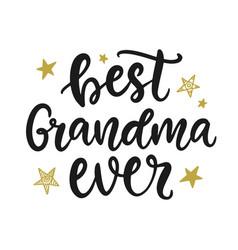 Best grandma ever grandmother gift t shirt design vector