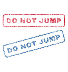 do not jump textile stamps vector image vector image