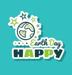sticker happy earth day planet vector image
