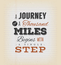 a journey a thousand miles begins with a vector image