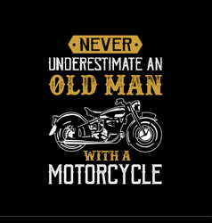 Motorcycle quote and saying good for print vector