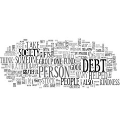 what are your debts text word cloud concept vector image vector image